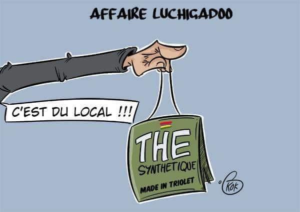 [KOK] Le dessin du jour : Affaire Luchigadoo