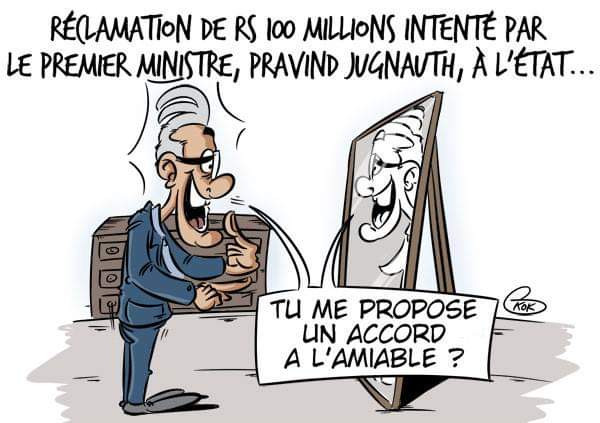 [KOK] Le dessin du jour : Réclamation de Rs 100 millions par le Premier ministre à l'Etat.