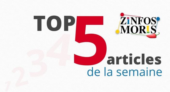 Top 5 des articles les plus lus sur Zinfos Moris cette semaine