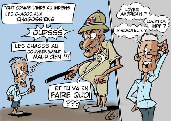 L'actualité vu par KOK : Les Chagos au gouvernement mauricien !