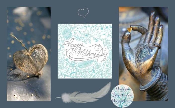 Voyages et Expériences : Bonne Fête à toutes les Mamans!