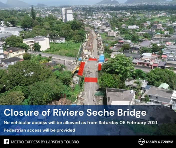 Metro Express : le pont de la rivière Sèche fermé à partir de ce samedi