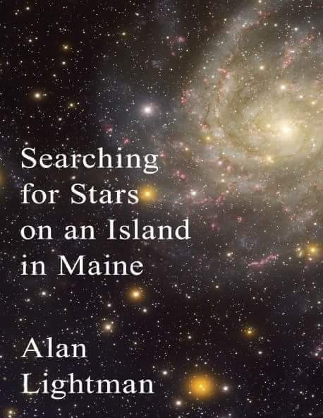 Extrait :Searching for Stars on an Island in Maine : Alan Lightman