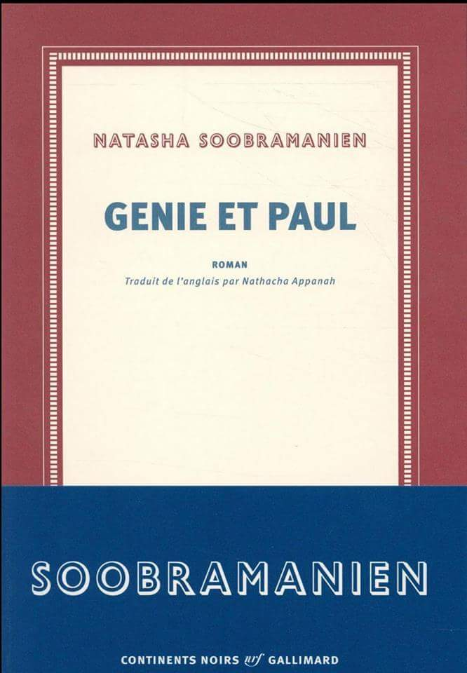 Le nouveau roman de l'île Maurice : Génie et Paul de Natasha Soobramanien