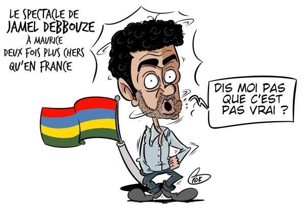 [KOK] Le dessin du jour : Le spectacle de Jamel Debbouze à Maurice, deux fois plus chers qu'en France