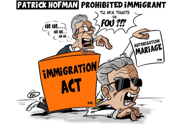 [KOK] Le dessin du jour : Patrick Hofman Prohibited Immigrant