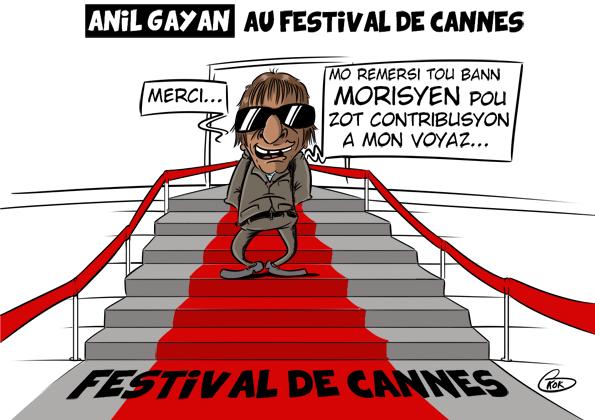 L'actualité vu par KOK : Anil Gayan au Festival de Cannes