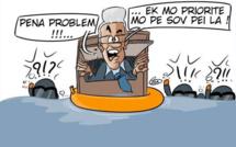 L'actualité vu par KOK : Pena Problem ! Ek mo priorité mo pe sov pei la !